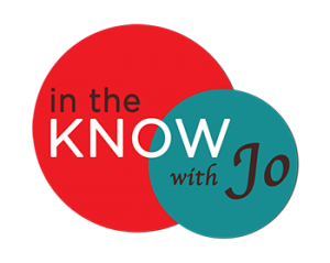 IN THE KNOW With Jo